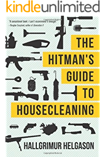 Wild thing a novel peter brown series book 2 kindle edition by the hitmans guide to housecleaning fandeluxe Gallery