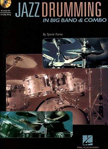 Sperie Karas: Jazz Drumming In Big Band And Combo Drums (Book / Cd): Noten, CD für Schlagzeug