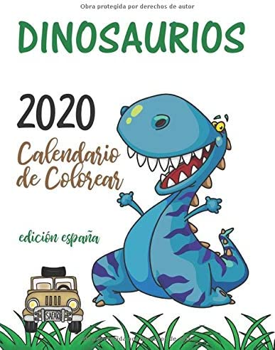Dinosaurios 2020 Calendario de Colorear (Edición españa): Gumdrop ...