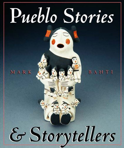 (Pueblo Stories and Storytellers (Second Edition))