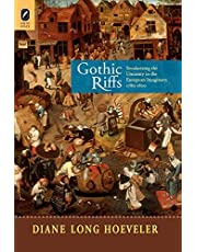 Gothic Riffs: Secularizing the Uncanny in the European Imaginary, 1780-1820