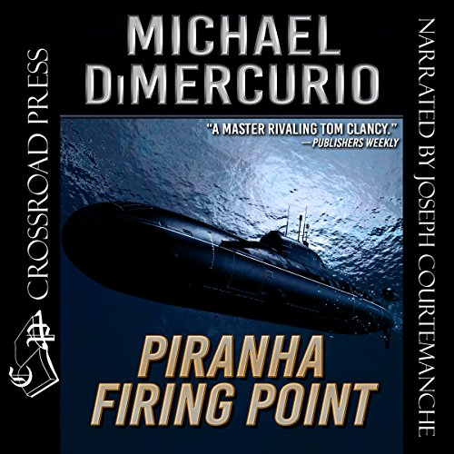 Piranha Firing Point: The Michael Pacino Series, Book 5