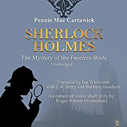 Sherlock Holmes: The Mystery of the Faceless Bride