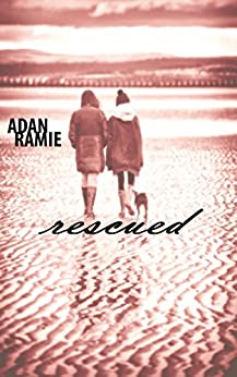 Rescued by [Ramie, Adan]