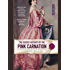 The Secret History of the Pink Carnation (Pink Carnation series Book 1)