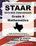 STAAR Success Strategies Grade 8 Mathematics Study Guide: STAAR Test Review for the State of Texas Assessments of Academic Readiness