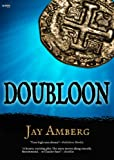 Front cover for the book Doubloon by Jay Amberg