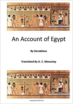 An Account of Egypt (Herodotus) by Herodotus (2015-10-18)