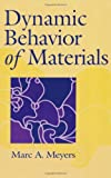 img - for Dynamic Behavior of Materials by Marc Andr?? Meyers (1994-09-27) book / textbook / text book