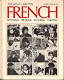 French : Listening, Speaking, Reading, Writing, Brown, Thomas H., 0070083967
