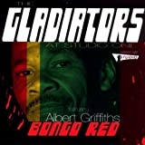 Bongo Red; Gladiators At Studio 1 by Gladiators Feat. Albert Griffiths (2004-06-01)