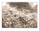 Clarence : Images of Harris Hill, Kohler, C. Douglas, 0976508516