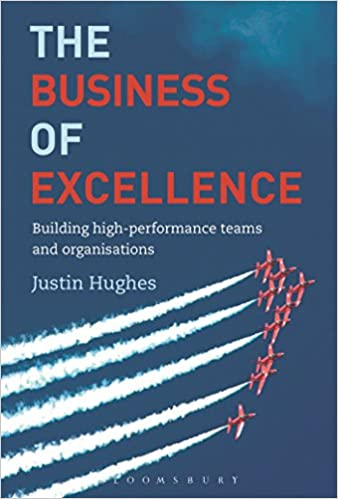 The Business of Excellence: Building high-performance teams and