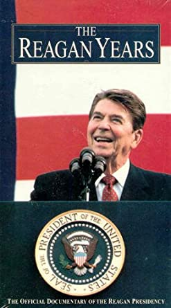 The Reagan Years: The Official Documentary of the Reagan Presidency