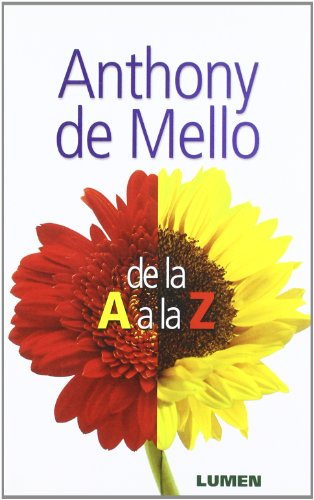 Anthony de Mello de La A A La Z + Cuadern/Rustica (Spanish Edition)