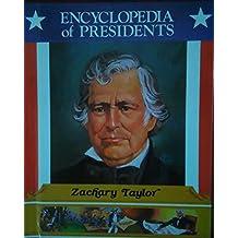 Zachary Taylor (Encyclopedia of Presidents)