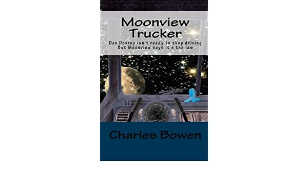 Moonview Trucker