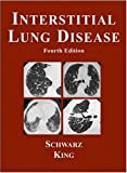 Interstitial Lung Disease, Marvin I. Schwarz and Talmadge E. King, 1550091794