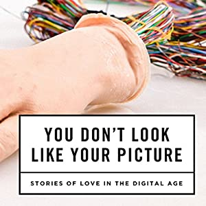 You Don't Look Like Your Picture Audiobook