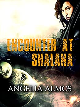 Encounter at Shalana by [Almos, Angelia]