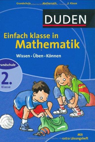 Duden Einfach klasse in Mathematik 2. Klasse: Wissen - Üben - Können