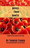 img - for Advice From Auntie: A Book of Daily Advice for Teens by Therese Fisher (2014-05-25) book / textbook / text book