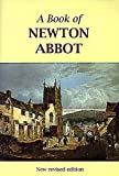 Front cover for the book A Book of Newton Abbot by Roger Jones