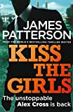 Front cover for the book Kiss the Girls by James Patterson
