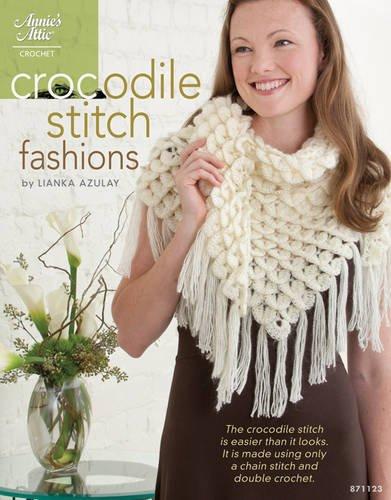 Annies Crochet Attic - Crocodile Stitch Fashions
