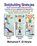 Bodybuilding Strategies, Mohamed El-Hewie, 1463799705