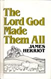 The Lord God Made Them All, Herriot, James, 0816133379