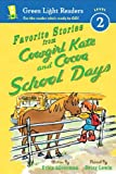 Favorite Stories from Cowgirl Kate and Cocoa: School Days, Erica Silverman, 0544230213