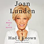 Had I Known: A Memoir of Survival | Joan Lunden