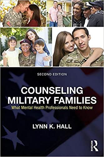Counseling Military Families: What Mental Health Professionals Need to Know by Lynn K. Hall (2016-05-07)