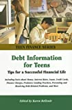 Debt Information for Teens, Karen Bellenir, 0780809890