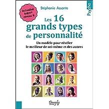 16 GRANDS TYPES DE PERSONNALITÉ (LES) N.É.