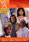 download ebook touched by an angel fiction series: have you seen me? (touched by an angel series, no 2) pdf epub
