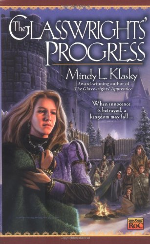 The Glasswrights' Progress: The Glasswright's Progress, Book Two ebook