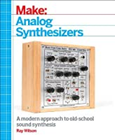 Make: Analog Synthesizers Front Cover