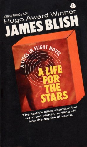 A Life For the Stars (Cities in Flight, 2) (Avon SF, G1280)