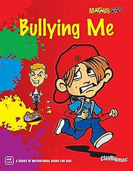 Bullying Me