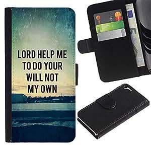 LASTONE PHONE CASE / Lujo Billetera de Cuero Caso del tirón Titular de la tarjeta Flip Carcasa Funda para Apple Iphone 5 / 5S / BIBLE Lord Help Me To Do Your Will Not My Own