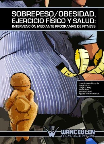 Descargar Libro Sobrepeso/obesidad, Ejercicio Fisico Y Salud Juan Ramon Heredia