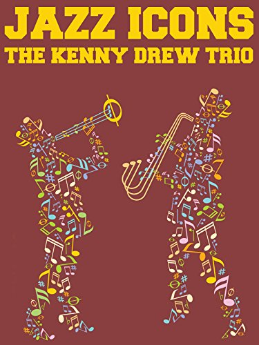 (Jazz Icons: The Kenny Drew Trio)