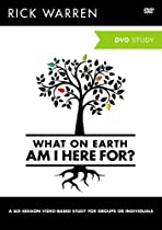 What On Earth Am I Here For? Video Study