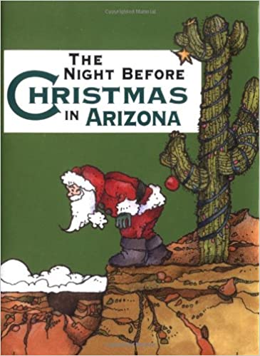 night before christmas in arizona the sue carabine shauna mooney kawasaki 9781586851699 amazoncom books