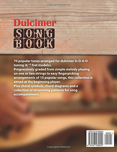 Dulcimer Songbook 70 Popular Songs For Dulcimer In D A D Tuning