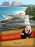 Laura McKenzie's Traveler - Nassau