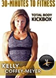 30 Minutes to Fitness: Total Body Kickbox with Kelly Coffey-Meyer