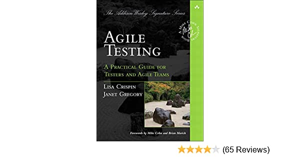 Agile testing a practical guide for testers and agile teams agile testing a practical guide for testers and agile teams addison wesley signature series cohn 1 lisa crispin janet gregory ebook amazon fandeluxe Image collections